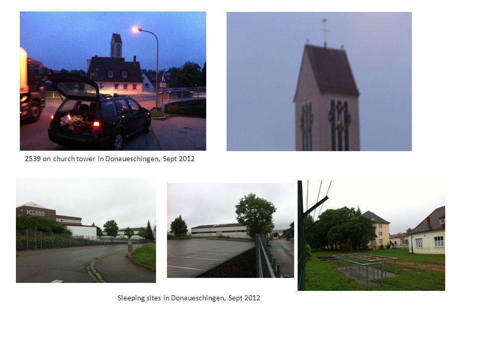 2539 on church tower in Donaueschingen, Sept 2012 Sleeping sites in Donaueschingen, Sept 2012