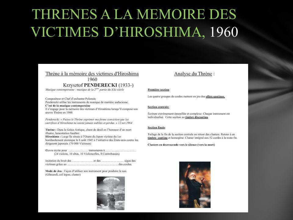 THRENES A LA MEMOIRE DES VICTIMES DHIROSHIMA, 1960