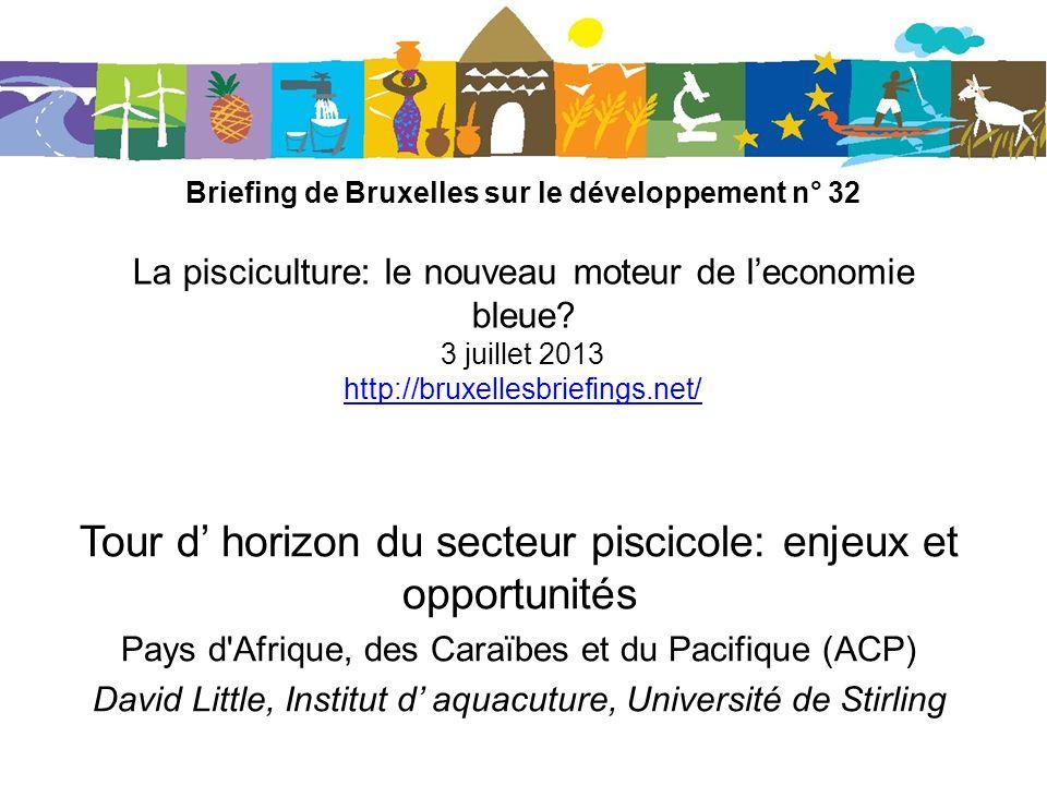 Briefing de Bruxelles sur le développement n° 32 La pisciculture: le nouveau moteur de leconomie bleue.