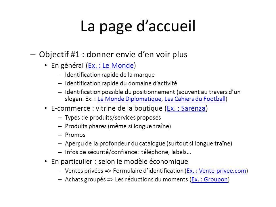La page daccueil – Objectif #1 : donner envie den voir plus En général (Ex. : Le Monde)Ex. : Le Monde – Identification rapide de la marque – Identific