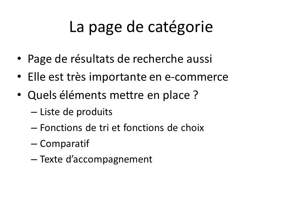 La page de catégorie Page de résultats de recherche aussi Elle est très importante en e-commerce Quels éléments mettre en place ? – Liste de produits
