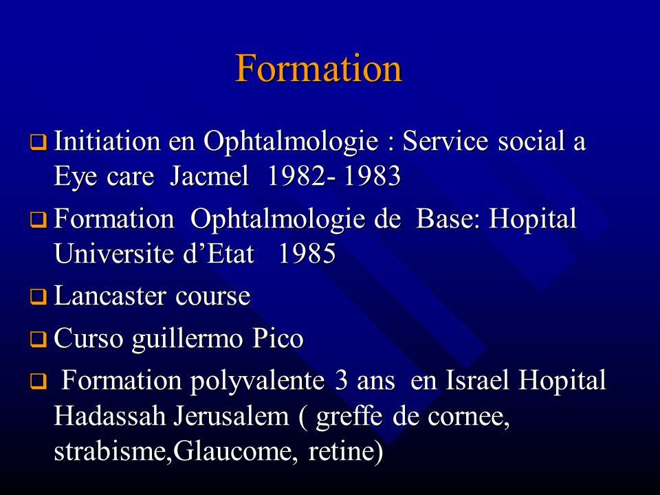 Formation Initiation en Ophtalmologie : Service social a Eye care Jacmel 1982- 1983 Initiation en Ophtalmologie : Service social a Eye care Jacmel 198