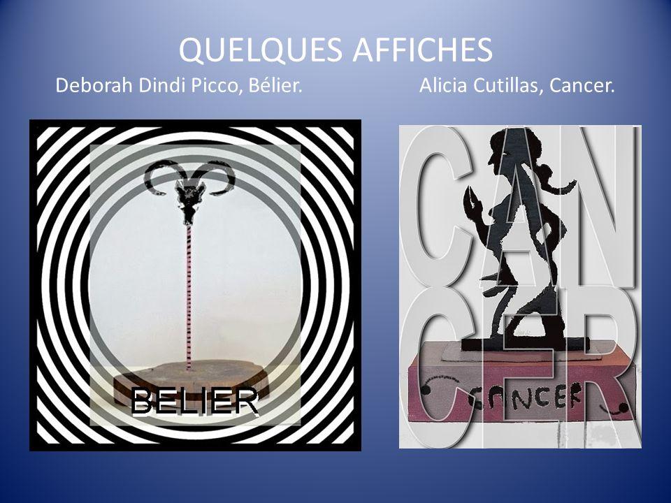 QUELQUES AFFICHES Deborah Dindi Picco, Bélier. Alicia Cutillas, Cancer.