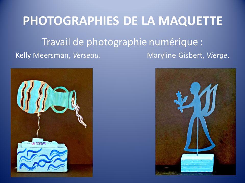 PHOTOGRAPHIES DE LA MAQUETTE Travail de photographie numérique : Kelly Meersman, Verseau.