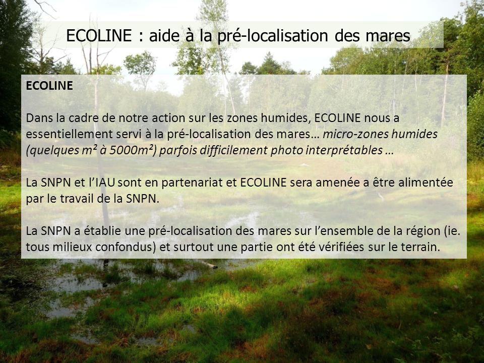 Couche ECOLINE : Mares / Mouillères / Bassin de rétention 1962 entités définies par ECOLINE Entités MareMouillèreBassin de rétentionTotal Points 113513661 1332 Polygones 40067163 630 Total 1535203224 1962 ECOLINE Outil complémentaire pour la pré-localisation des mares.