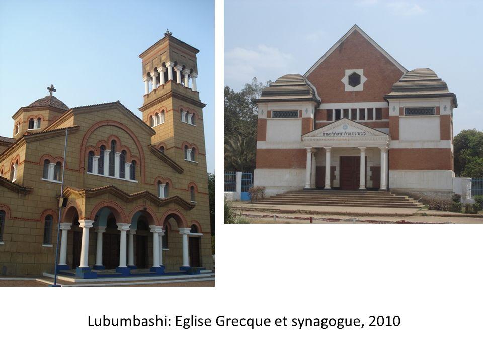 Lubumbashi: Eglise Grecque et synagogue, 2010