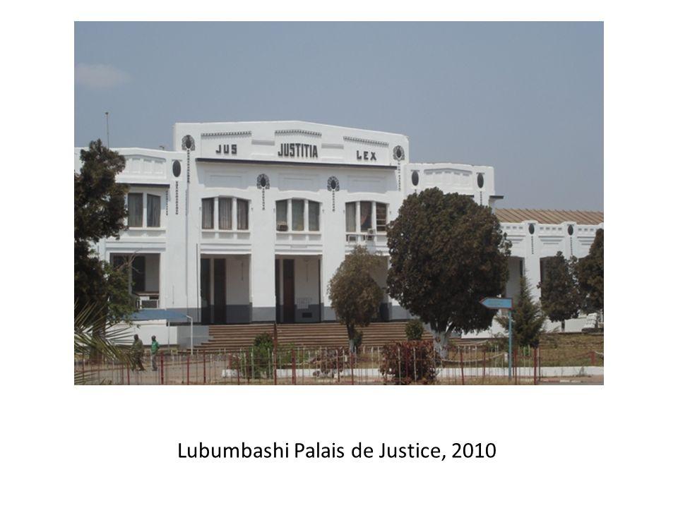 Lubumbashi Palais de Justice, 2010