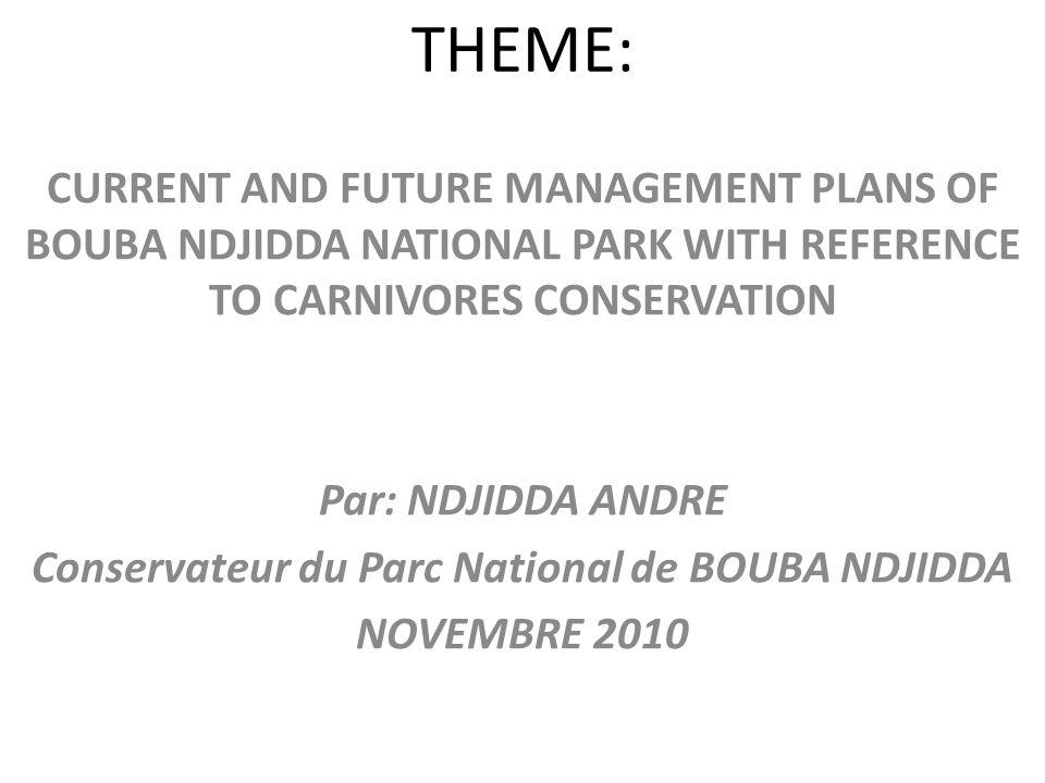 Plan de lexposé I- PRESENTATION DU PNBN HISTORIQUE (Création, Localisation Géographique & Objectifs) RICHESSES MENACES II ETUDES DES CARNIVORES AU PNBN INVENTAIRE FAUNIQUE (WWF/2001) CAMERA TRAPPING au PNBN et à la ZIC 11 (EFG/2008) III GESTION DES CARNIVORES AU PNBN Plans dAménagement du PNBN Plans de GESTION DE CARNIVORES