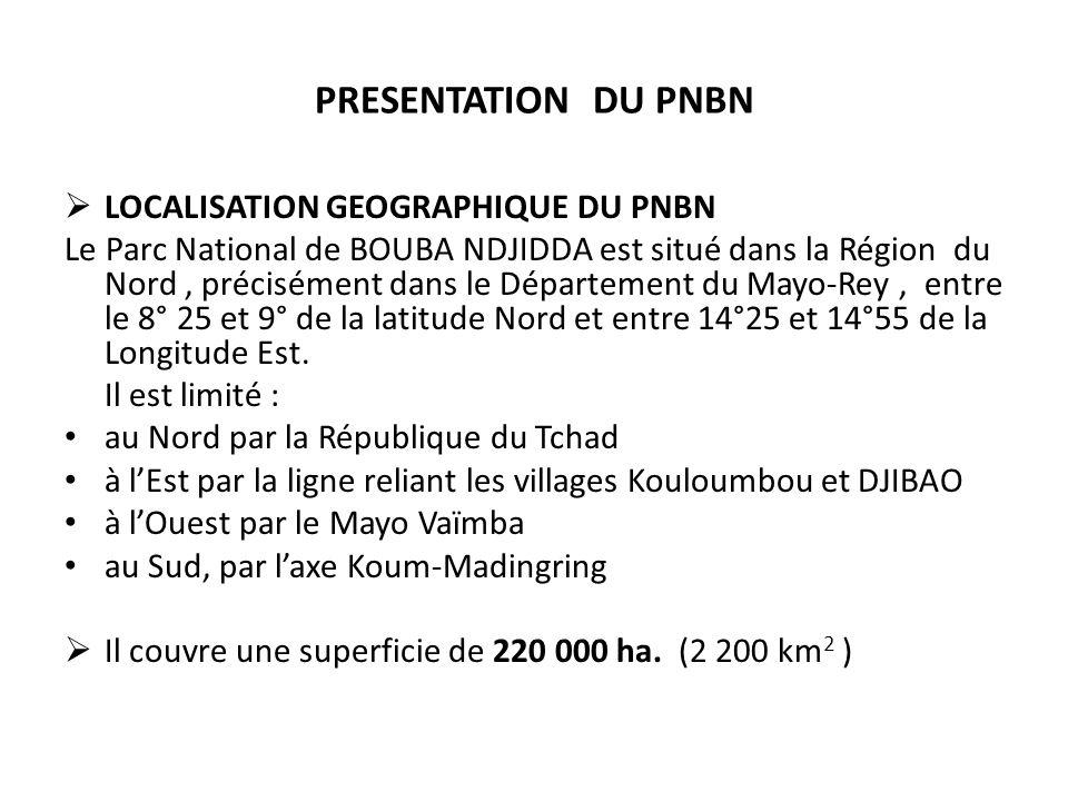 PRESENTATION DU PNBN LOCALISATION GEOGRAPHIQUE DU PNBN Le Parc National de BOUBA NDJIDDA est situé dans la Région du Nord, précisément dans le Départe