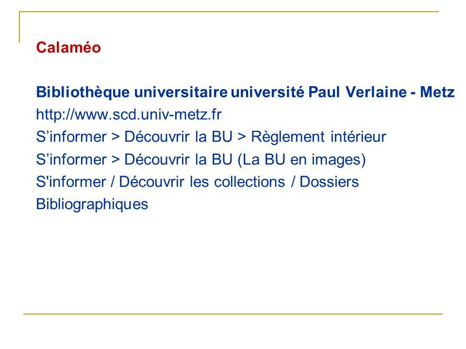 Calaméo Bibliothèque universitaire université Paul Verlaine - Metz http://www.scd.univ-metz.fr Sinformer > Découvrir la BU > Règlement intérieur Sinfo