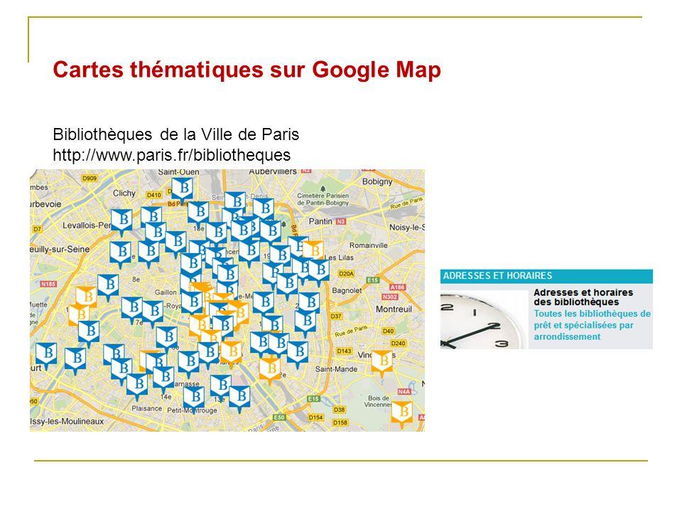 Cartes thématiques sur Google Map Bibliothèques de la Ville de Paris http://www.paris.fr/bibliotheques