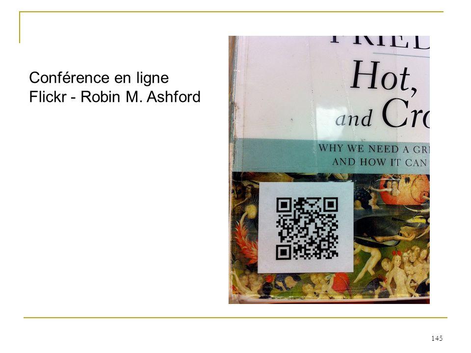 145 Conférence en ligne Flickr - Robin M. Ashford
