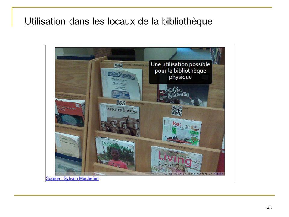 146 Utilisation dans les locaux de la bibliothèque