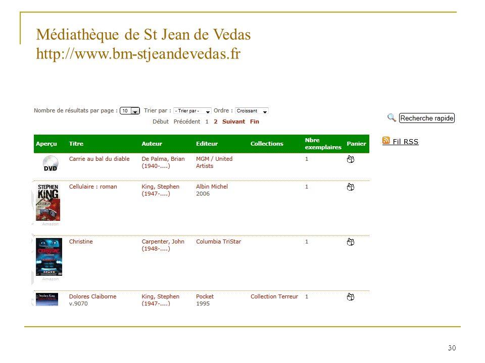 30 Médiathèque de St Jean de Vedas http://www.bm-stjeandevedas.fr