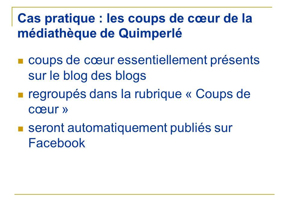 Cas pratique : les coups de cœur de la médiathèque de Quimperlé coups de cœur essentiellement présents sur le blog des blogs regroupés dans la rubriqu