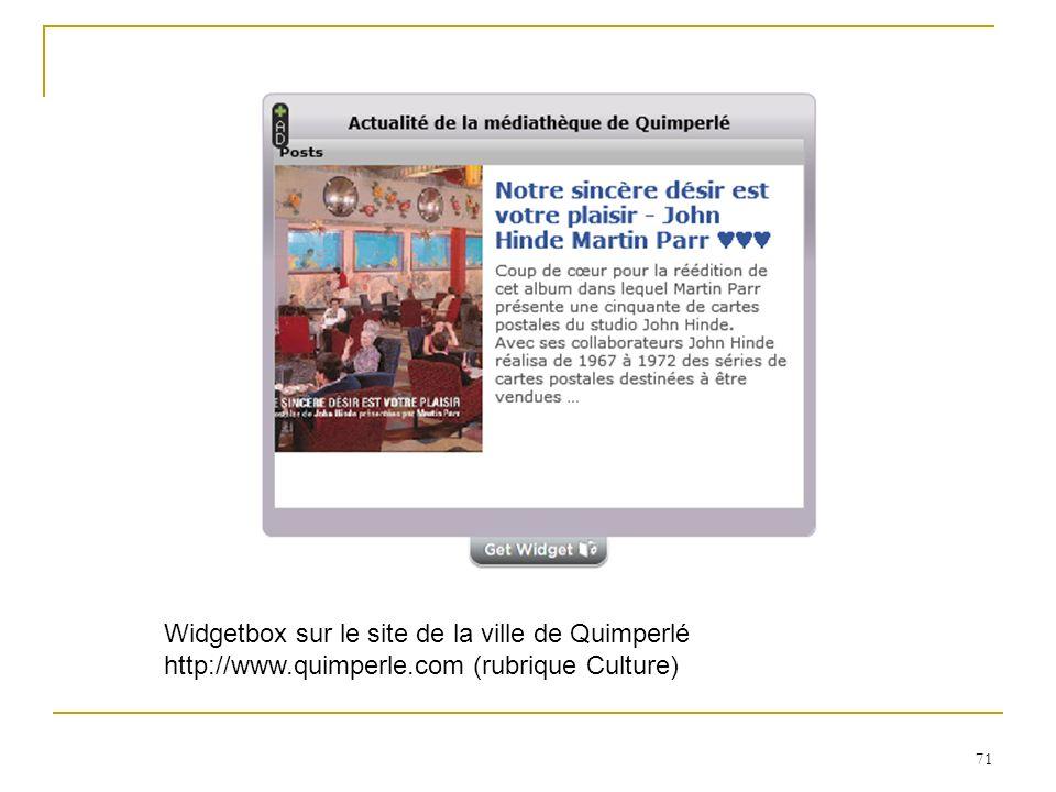 71 Widgetbox sur le site de la ville de Quimperlé http://www.quimperle.com (rubrique Culture)