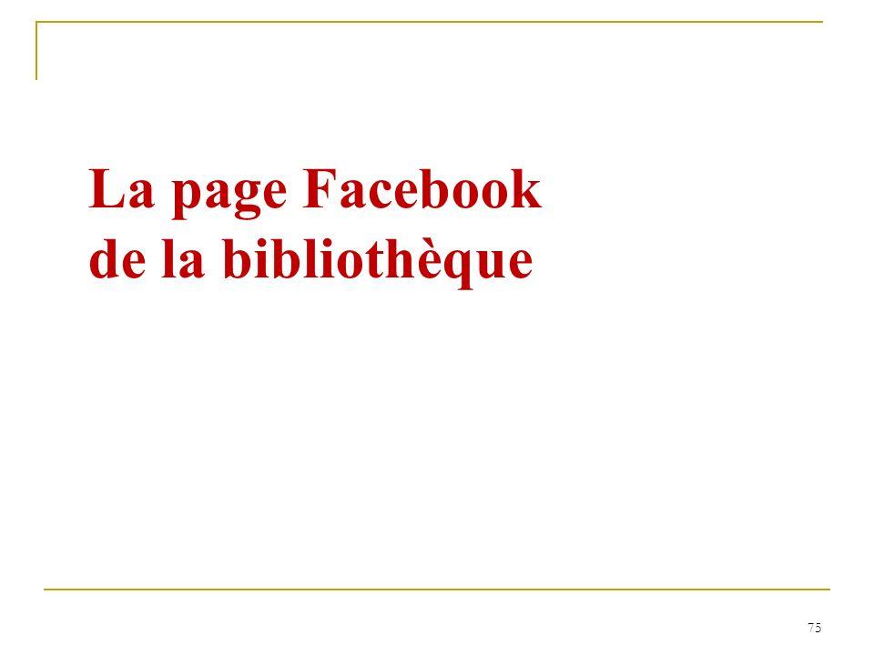 75 La page Facebook de la bibliothèque