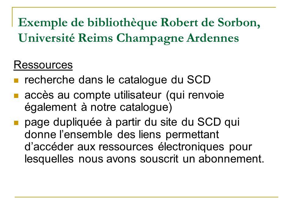 Exemple de bibliothèque Robert de Sorbon, Université Reims Champagne Ardennes Ressources recherche dans le catalogue du SCD accès au compte utilisateu