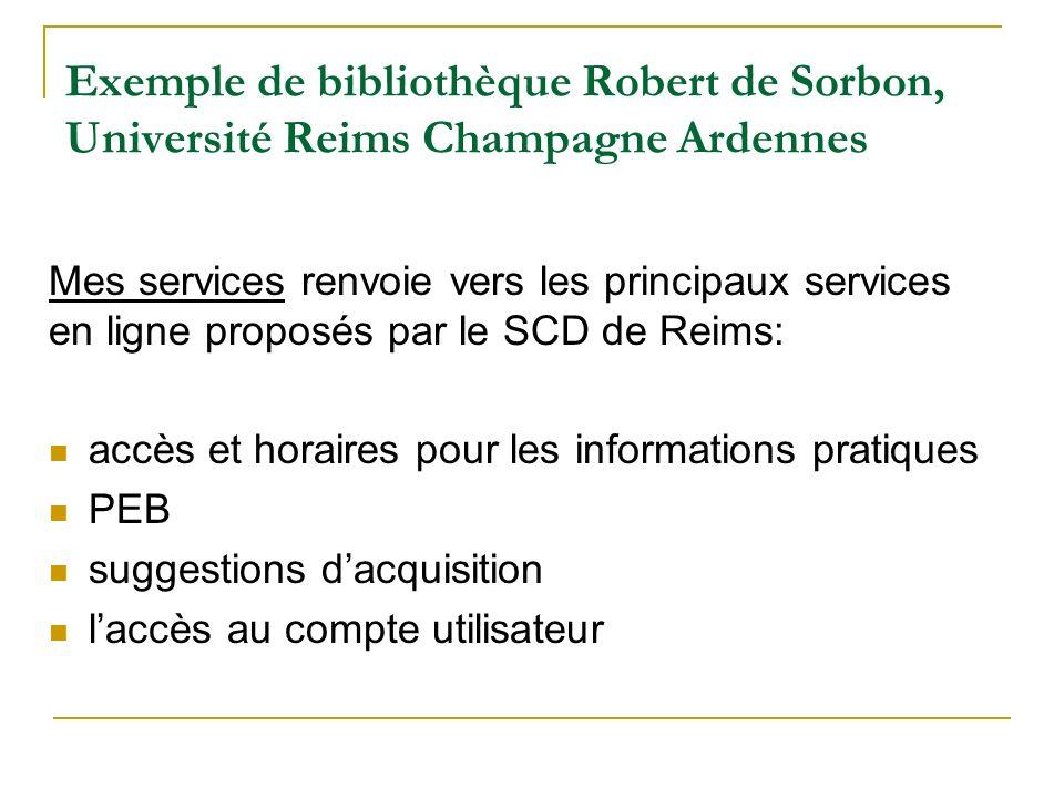 Exemple de bibliothèque Robert de Sorbon, Université Reims Champagne Ardennes Mes services renvoie vers les principaux services en ligne proposés par