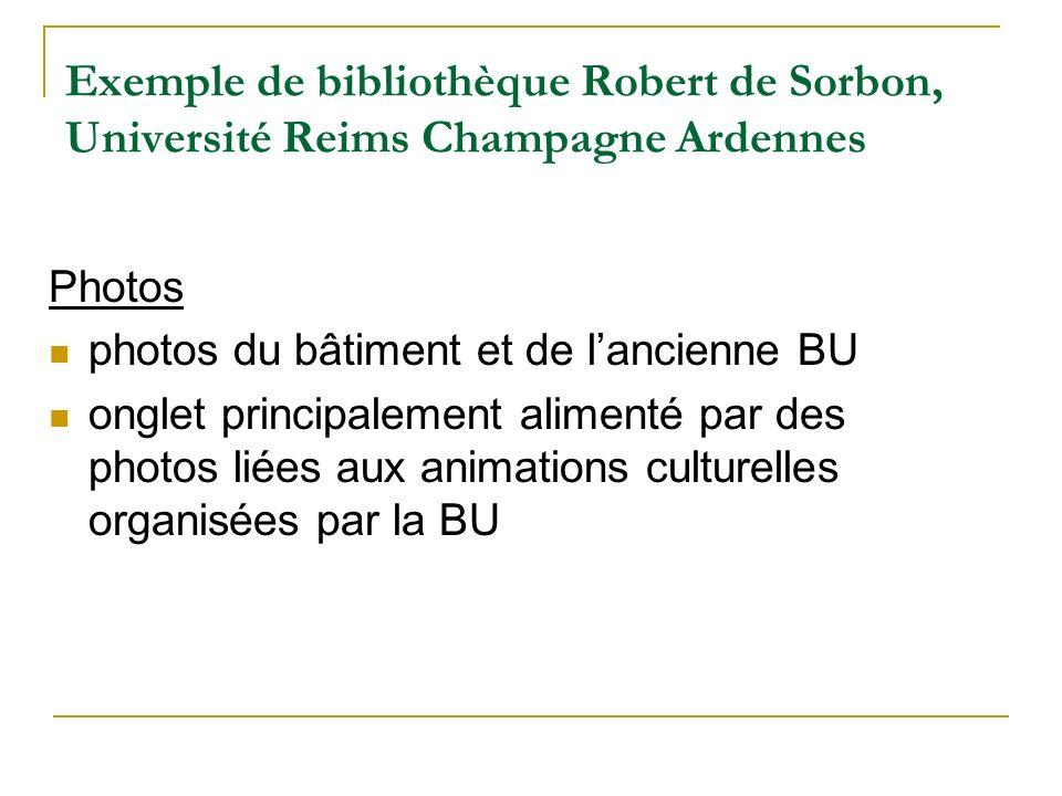Exemple de bibliothèque Robert de Sorbon, Université Reims Champagne Ardennes Photos photos du bâtiment et de lancienne BU onglet principalement alime