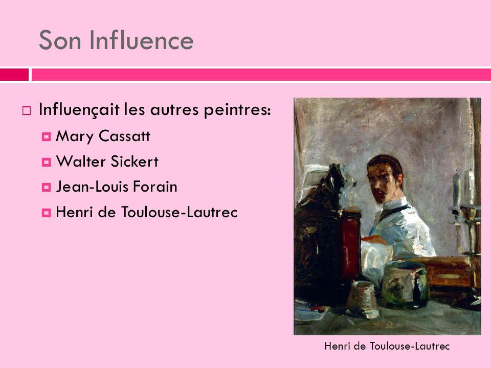 Son Influence Influençait les autres peintres: Mary Cassatt Walter Sickert Jean-Louis Forain Henri de Toulouse-Lautrec