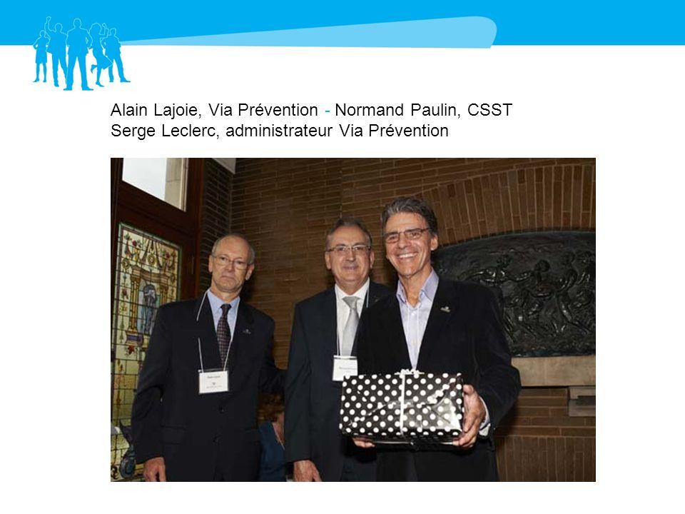 Serge Leclerc, administrateur Via Prévention Alain Plourde, ASP Produits en métal et électriques
