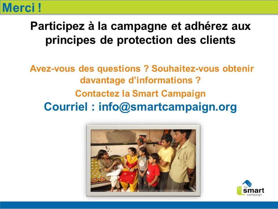 21 Participez à la campagne et adhérez aux principes de protection des clients Avez-vous des questions .