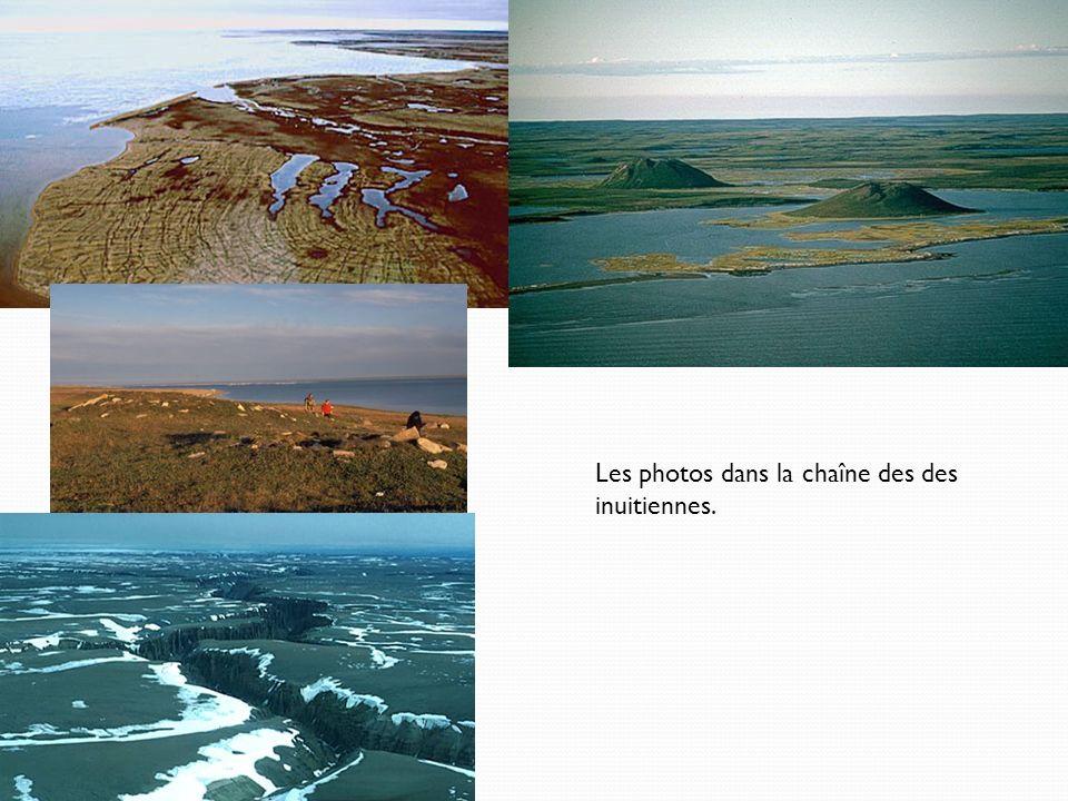 Les photos dans la chaîne des des inuitiennes.