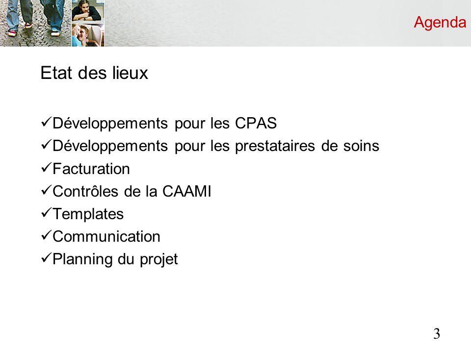 Développements pour les CPAS Développements pour les CPAS : Principales fonctionnalités : 1.La simulation 2.La création 3.La modification 4.La consultation 4