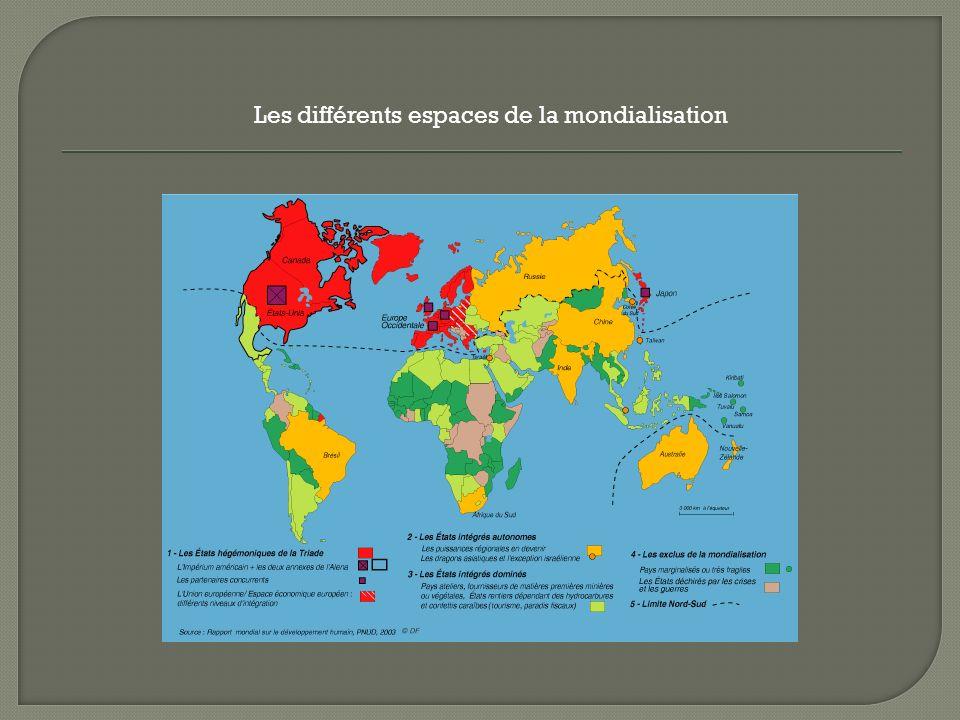 Les différents espaces de la mondialisation