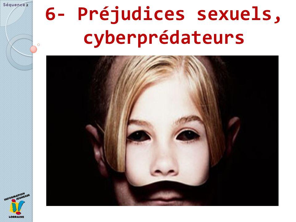 6- Préjudices sexuels, cyberprédateurs Séquence 2
