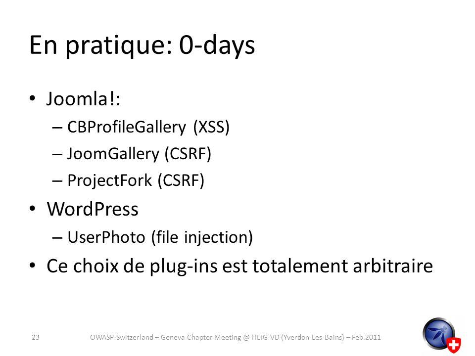 En pratique: 0-days Joomla!: – CBProfileGallery (XSS) – JoomGallery (CSRF) – ProjectFork (CSRF) WordPress – UserPhoto (file injection) Ce choix de plu