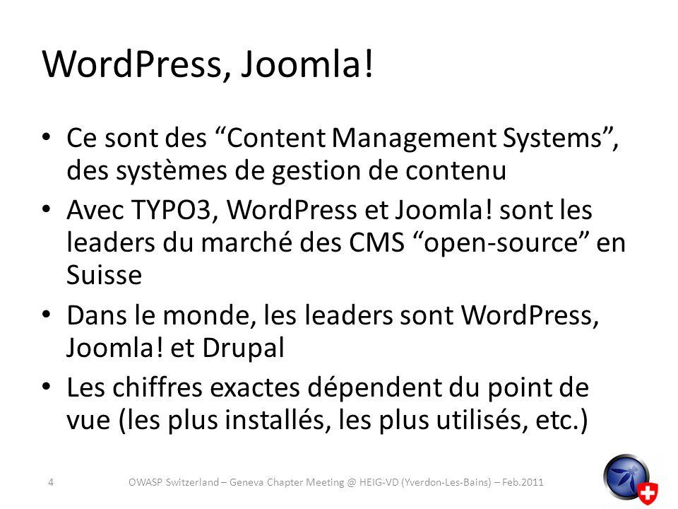 Historique de WordPress (simplifiée) 2003: Version 0.7 2004: 1.0 (Miles Davis), 1.2 (Charles Mindus) 2005: 1.5 (Billy Strayhorn) Fin 2005: 2.0 (Duke Elligton) 2007: 2.1 (Ella Fitzgerald ) 2008: 2.5 (Michael Brecker) 2009: 2.9 (Carmen McRae) 2010: 3.0 (Thelonious Monk) 2011: 3.1 (RC 3 sortie fin janvier) 15OWASP Switzerland – Geneva Chapter Meeting @ HEIG-VD (Yverdon-Les-Bains) – Feb.2011