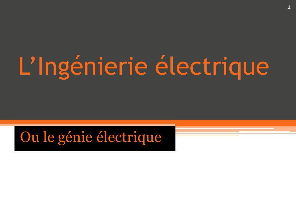 LIngénierie électrique Ou le génie électrique 1