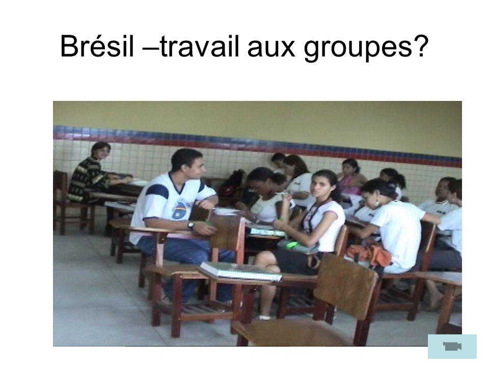 Brésil –travail aux groupes