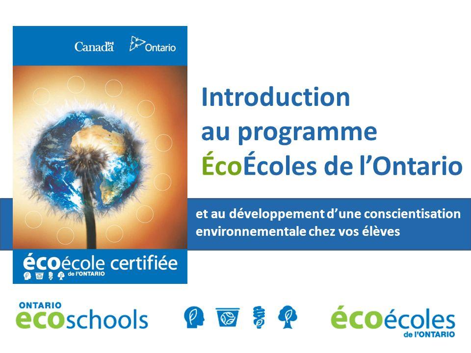 Introduction au programme ÉcoÉcoles de lOntario et au développement dune conscientisation environnementale chez vos élèves