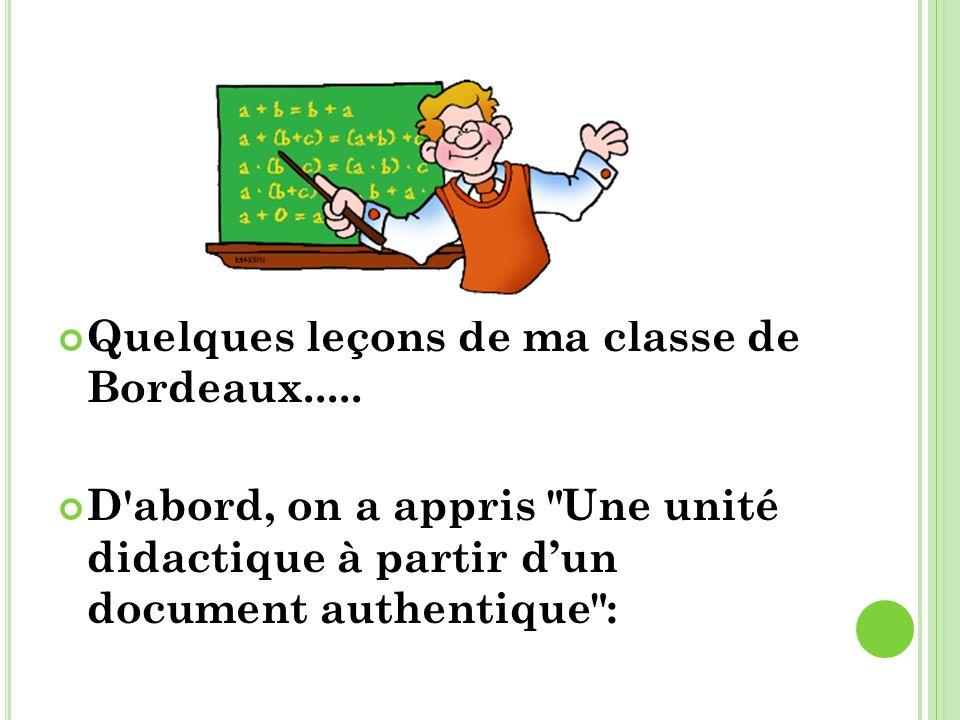 Quelques leçons de ma classe de Bordeaux.....