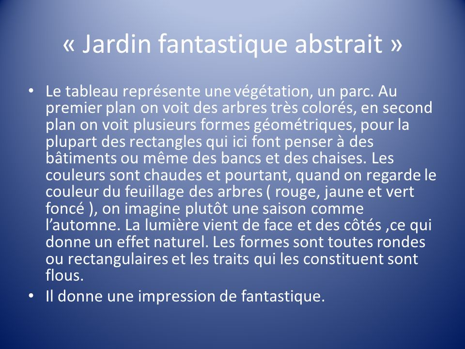 « Jardin fantastique abstrait » Le tableau représente une végétation, un parc. Au premier plan on voit des arbres très colorés, en second plan on voit