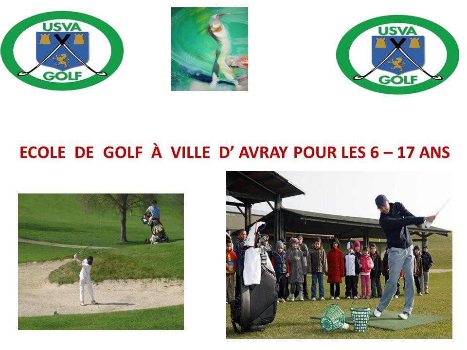 ECOLE DE GOLF À VILLE D AVRAY POUR LES 6 – 17 ANS