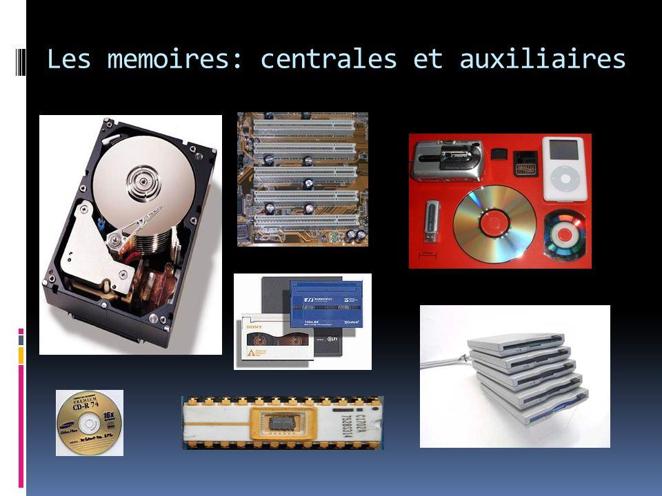 Les memoires: centrales et auxiliaires