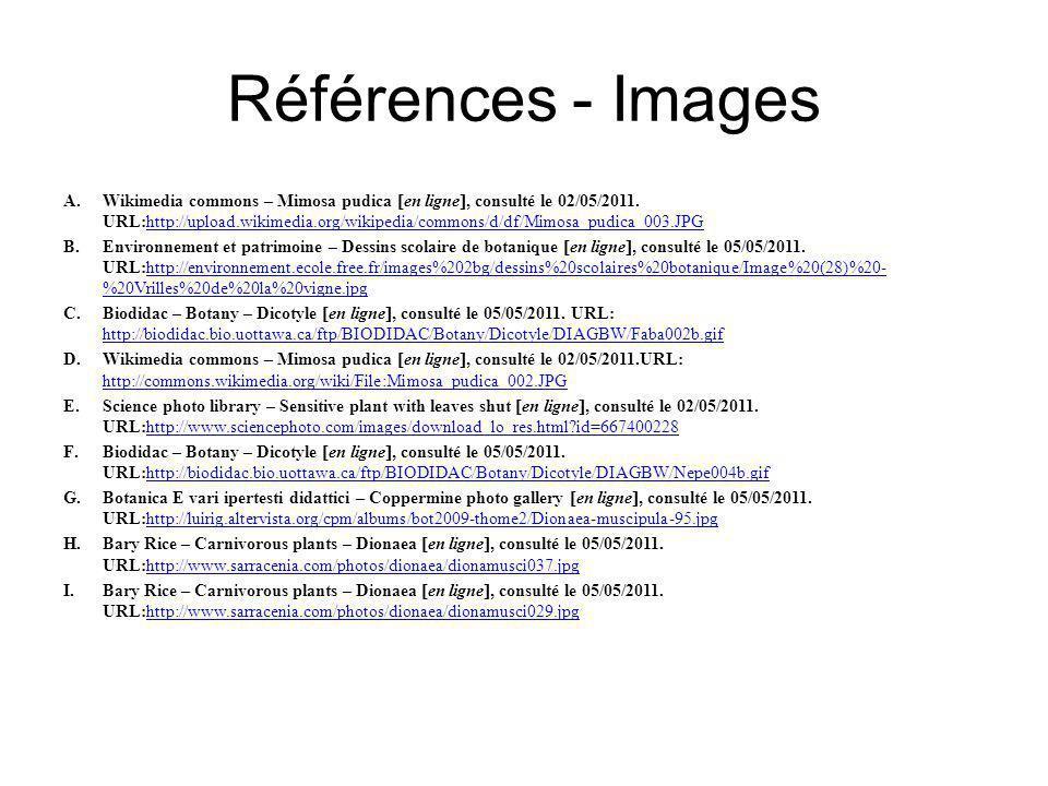 Références - Images A.Wikimedia commons – Mimosa pudica en ligne, consulté le 02/05/2011.