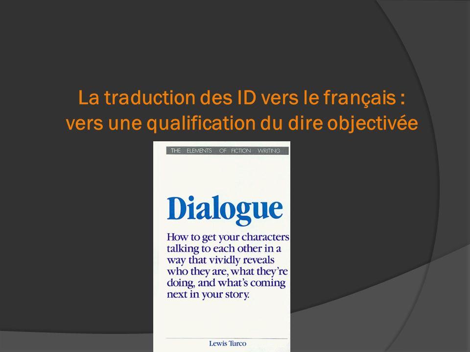 La traduction des ID vers le français : vers une qualification du dire objectivée