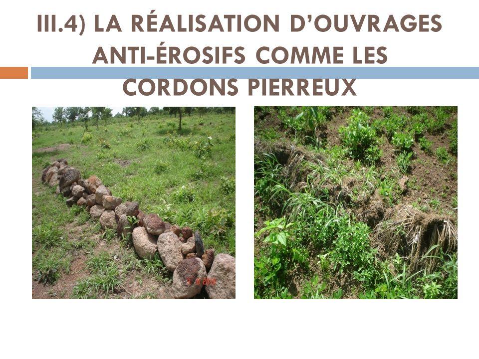 III.4) LA RÉALISATION DOUVRAGES ANTI-ÉROSIFS COMME LES CORDONS PIERREUX