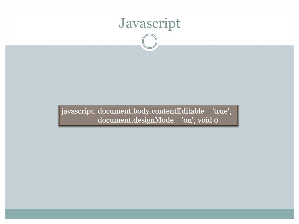 Javascript javascript: document.body.contentEditable = 'true'; document.designMode = 'on'; void 0 javascript: document.body.contentEditable = 'true';