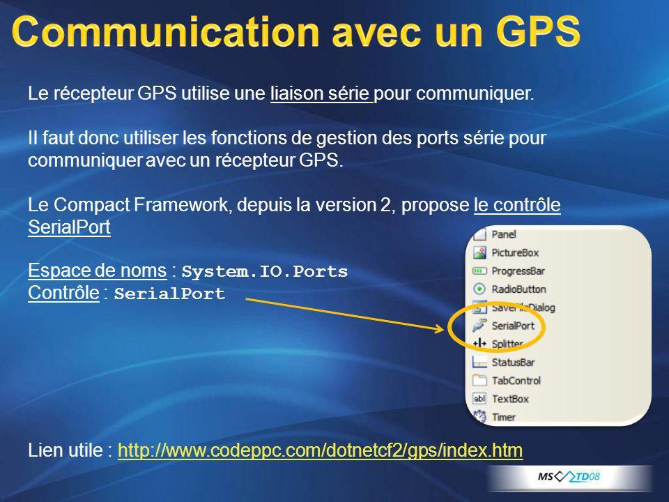 Le récepteur GPS utilise une liaison série pour communiquer. Il faut donc utiliser les fonctions de gestion des ports série pour communiquer avec un r