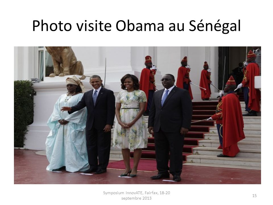 Photo visite Obama au Sénégal Symposium InnovATE, Fairfax, 18-20 septembre 2013 15