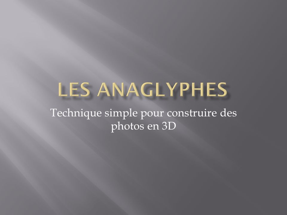 Technique simple pour construire des photos en 3D