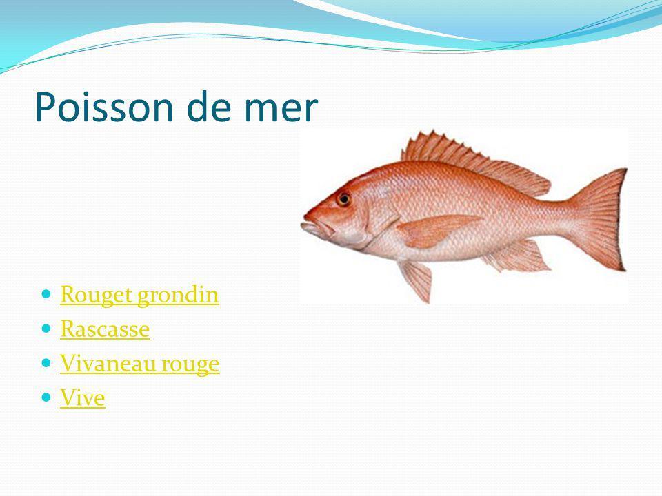Poisson de mer Rouget grondin Rascasse Vivaneau rouge Vive