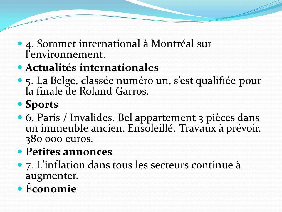 4. Sommet international à Montréal sur l environnement.