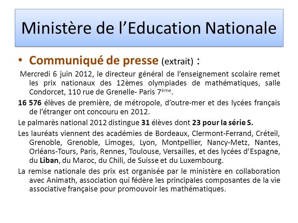 Ministère de lEducation Nationale Communiqué de presse (extrait) : Mercredi 6 juin 2012, le directeur général de lenseignement scolaire remet les prix